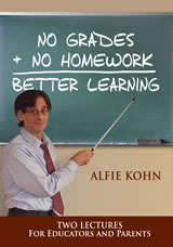 no grades no homework better learning dvd cover alfie kohn